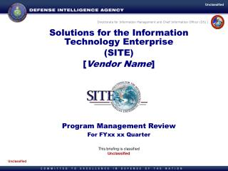 Solutions for the Information Technology Enterprise (SITE ) [ Vendor Name ]