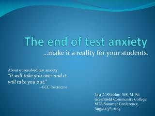 The end of test anxiety