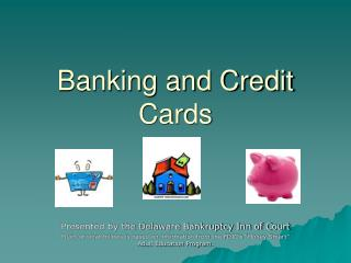Banking and Credit Cards