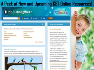A Peek at New and Upcoming KET Online Resources!