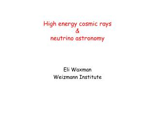 High energy cosmic rays & neutrino astronomy
