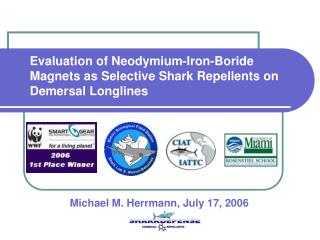 Evaluation of Neodymium-Iron-Boride Magnets as Selective Shark Repellents on Demersal Longlines