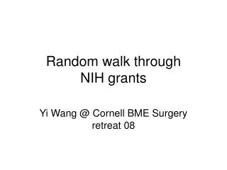 Random walk through  NIH grants
