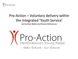 What is Pro-Action?