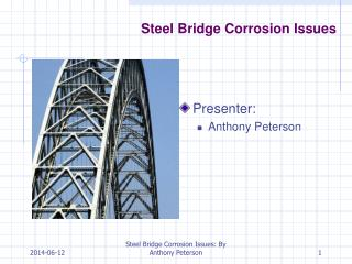 Steel Bridge Corrosion Issues