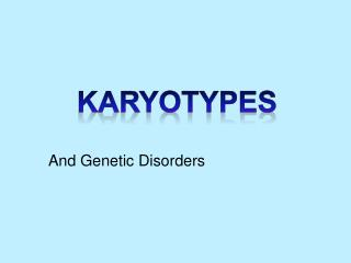 And Genetic Disorders