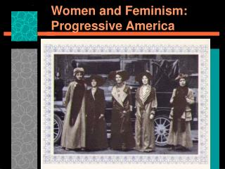 Women and Feminism: Progressive America
