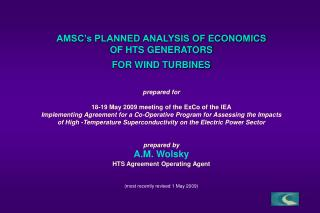 AMSC's PLANNED ANALYSIS OF ECONOMICS  OF HTS GENERATORS FOR WIND TURBINES prepared for