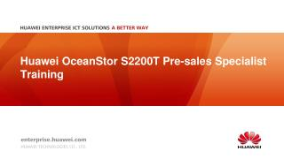 Huawei  OceanStor  S2200T Pre-sales Specialist Training