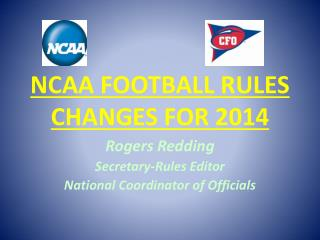 NCAA FOOTBALL RULES CHANGES FOR 2014