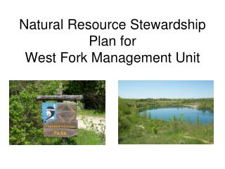 Natural Resource Stewardship Plan for West Fork Management Unit