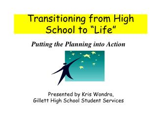 "Transitioning from High School to ""Life"""