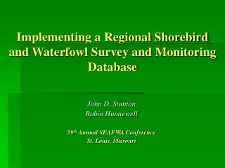 Implementing a Regional Shorebird and Waterfowl Survey and Monitoring Database