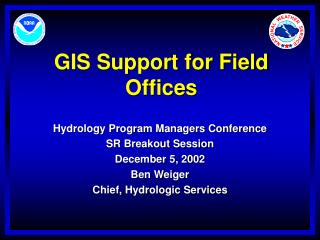 GIS Support for Field Offices