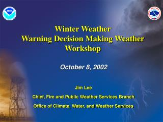 Winter Weather Warning Decision Making Weather Workshop