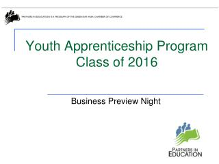 Youth Apprenticeship Program  Class of 2016