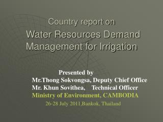Country report on Water Resources Demand Management for Irrigation