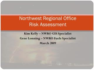 Northwest Regional Office Risk Assessment