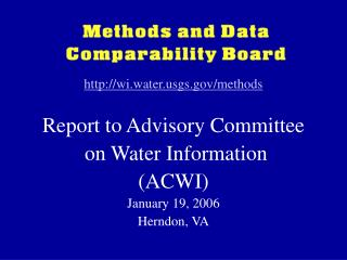 wi.watergs/methods Report to Advisory Committee  on Water Information  (ACWI)