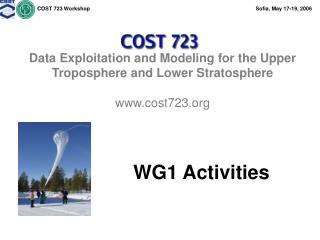 Data Exploitation and Modeling for the Upper Troposphere and Lower Stratosphere cost723