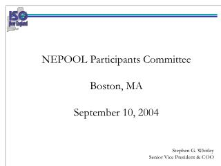 NEPOOL Participants Committee Boston, MA September 10, 2004