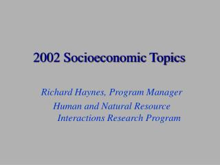 2002 Socioeconomic Topics