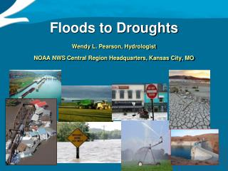 Floods to Droughts