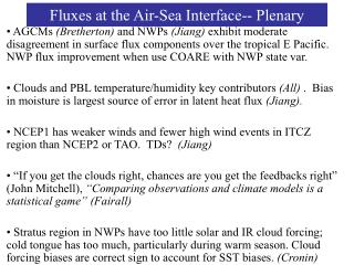 Fluxes at the Air-Sea Interface-- Plenary