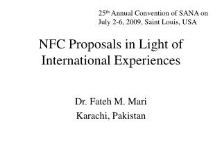 NFC Proposals in Light of International Experiences