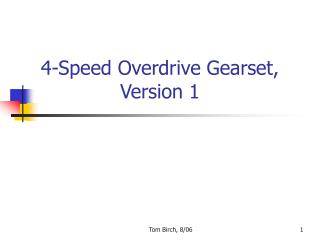 4-Speed Overdrive Gearset, Version 1