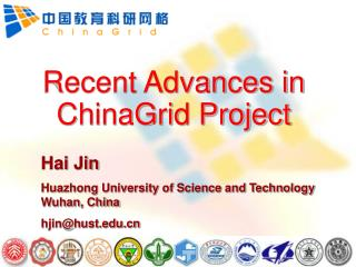 Hai Jin Huazhong University of Science and Technology Wuhan, China hjin@hust