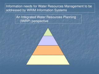 An Integrated Water Resources Planning (IWRP) perspective