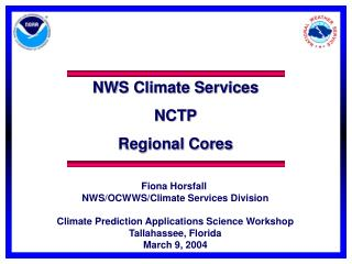 NWS Climate Services  NCTP Regional Cores