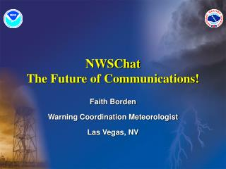 Faith Borden Warning Coordination Meteorologist Las Vegas, NV