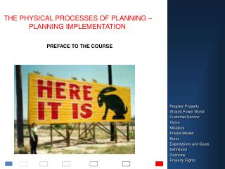 THE PHYSICAL PROCESSES OF PLANNING – PLANNING IMPLEMENTATION