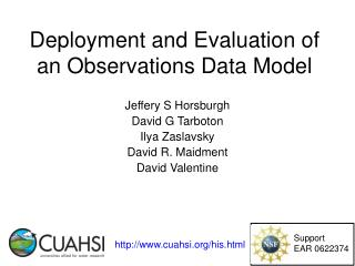 Deployment and Evaluation of an Observations Data Model