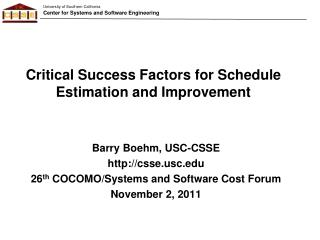 Critical Success Factors for Schedule Estimation and Improvement