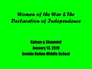 Women of the War & The Declaration of Independence