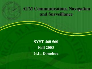 ATM Communications Navigation and Surveillance