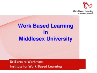 Work Based Learning in  Middlesex University