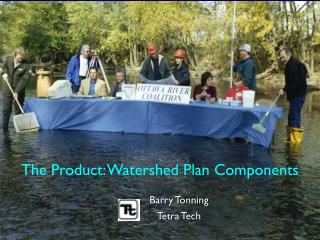 The Product: Watershed Plan Components