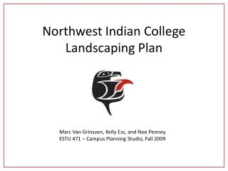 Northwest Indian College Landscaping Plan