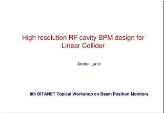 High resolution RF  cavity BPM design  for Linear  Collider