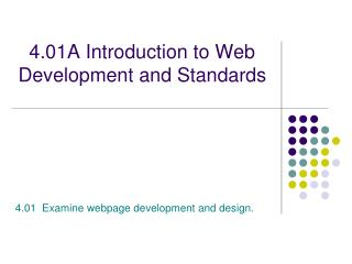 4.01A Introduction to Web Development and Standards