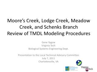 Moore's Creek, Lodge Creek, Meadow Creek, and  Schenks  Branch  Review of TMDL Modeling Procedures