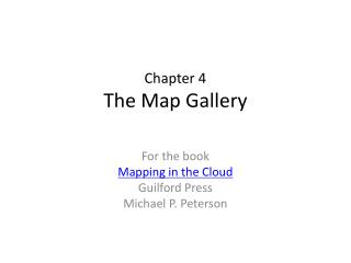 Chapter 4 The Map Gallery