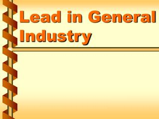 Lead in General Industry