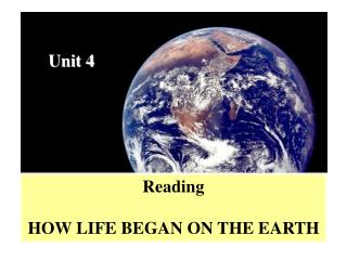 Reading HOW LIFE BEGAN ON THE EARTH