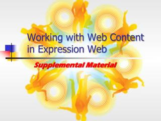Working with Web Content  in Expression Web