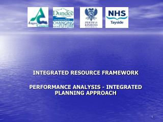 INTEGRATED RESOURCE FRAMEWORK PERFORMANCE ANALYSIS - INTEGRATED PLANNING APPROACH